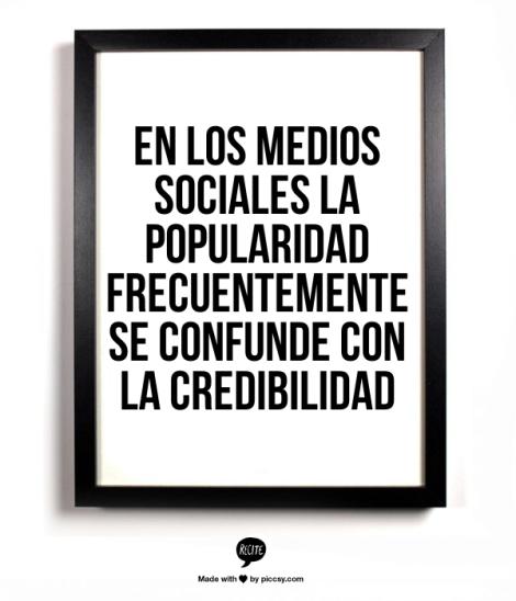 medios sociales se confunde popularidad y credibilidad