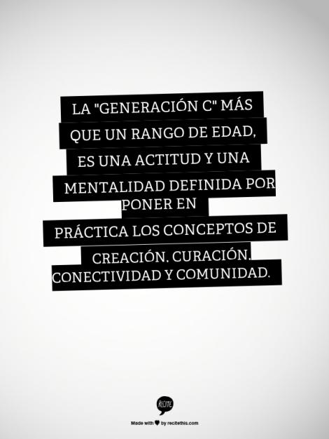 Generacion C Curacion creacion comunidad