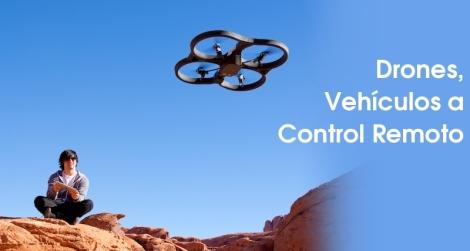 Drones vehiculos a control remoto