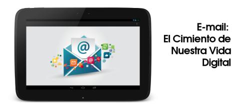 E-mail el cimiento de nuestra vida digital