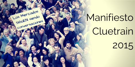 Manifiesto Cluetrain 2015