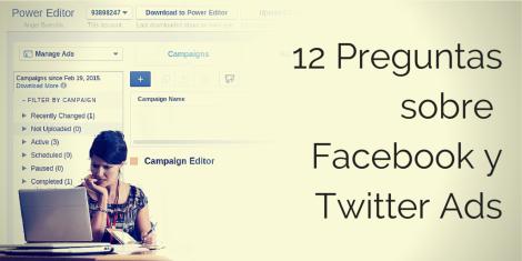 12 preguntas sobre la publicidad en Facebook y Twitter