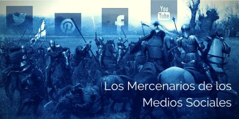 Especialistas a sueldo Los Mercenarios de los Medios Sociales