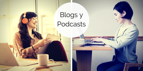El Regreso de los Blogs y los Podcasts
