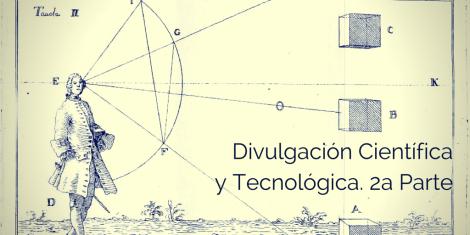 Podcast Divulgacion Cientifica y Tecnologica Segunda parte