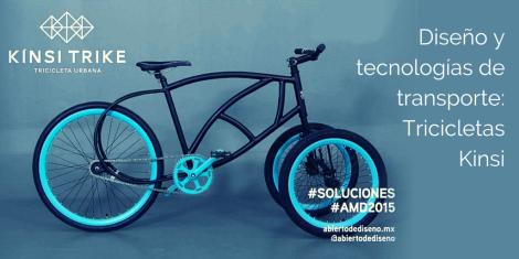 Diseño y tecnologías de transporte Tricicletas Kinsi