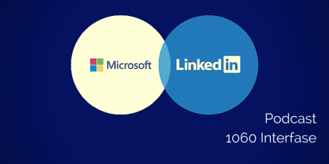 LinkedIn Microsoft Podcast 1060 Interfase